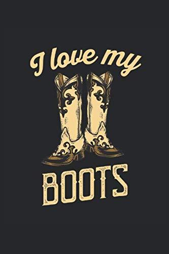 I love my Boots: Carnet de notes Line Dancing Western Boots grille de points en pointillé (format A5, 15,24 x 22,86 cm, 120 pages)