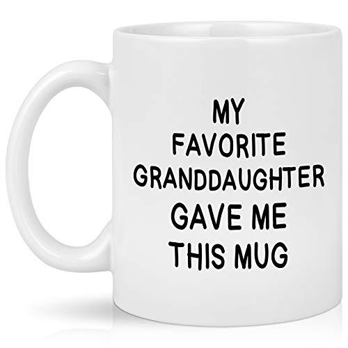 Grandma Grandpa Mug My Favorite Granddaughter Gave Me Coffee Mug Grandparents Gift from Granddaughter on Mother's Day Father's Day Birthday Christmas 11 Oz White