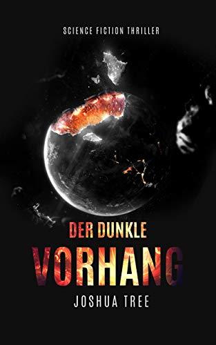Der Dunkle Vorhang: Science Fiction Thriller