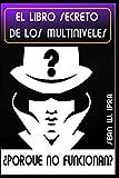 El Libro Secreto De Los Multiniveles: Porqué No Funcionan?