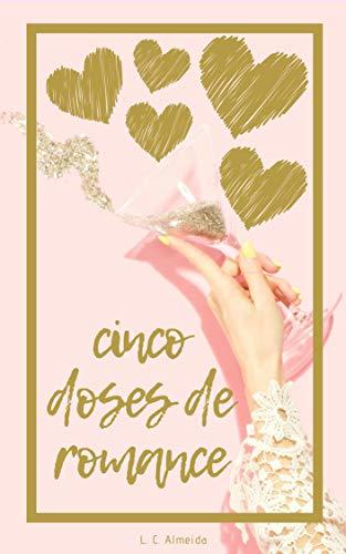 Cinco Doses De Romance