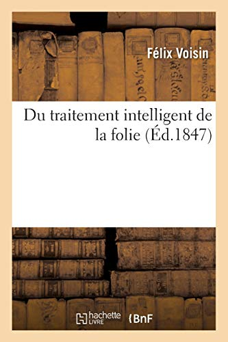 Du Traitement Intelligent de la Folie (Sciences)
