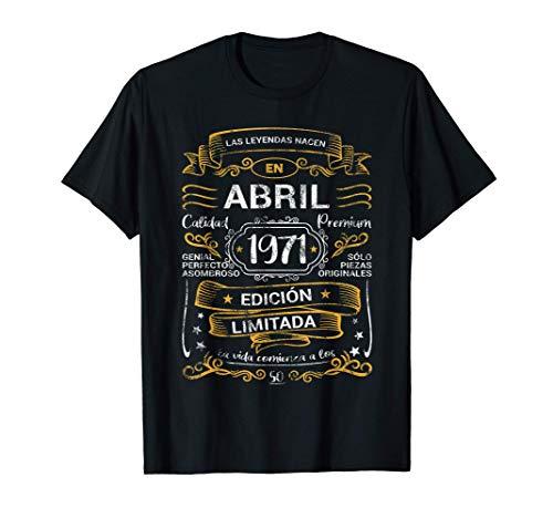 Leyendas Nacen En Abril 1971 Hombre Mujer 50 Años Cumpleaños Camiseta
