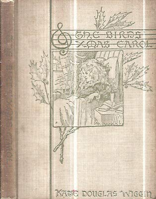 1897 BIRDS' CHRISTMAS CAROL KATE DOUGLAS WIGGIN ILLUSTRATED CLASSIC GIFT IDEA