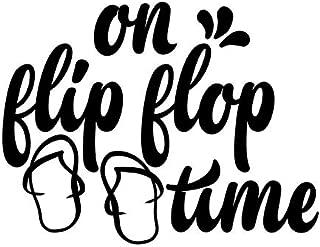 On Flip Flop Time Beach Vinyl Decal Sticker | Cars Trucks Vans SUVs Walls Cups Laptops | 5 Inch | Black | KCD2700B