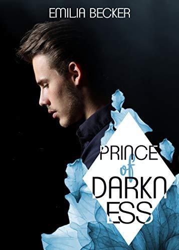 Prince of Darkness: (Band 1 der Prince-Reihe)