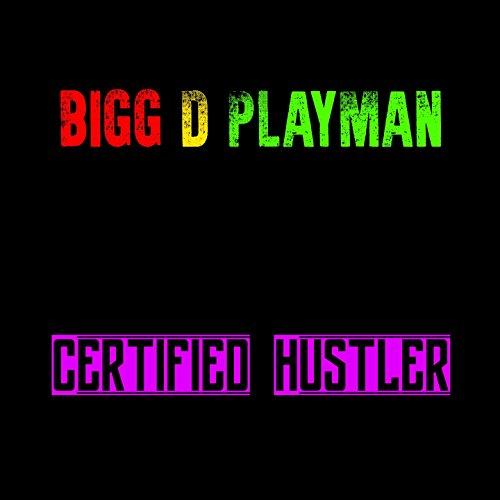 Certified Hustler [Explicit]