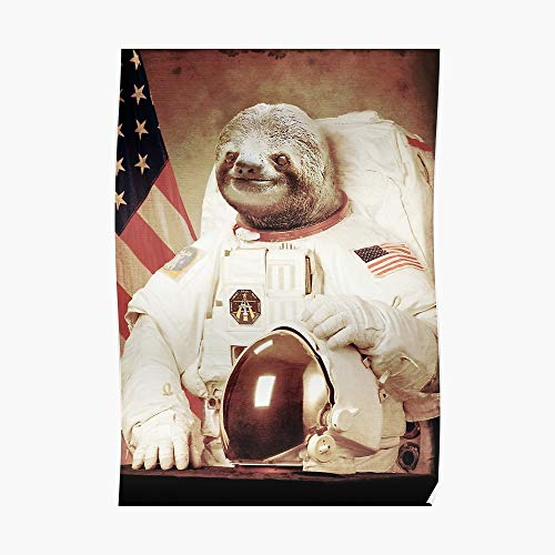 Astronaut Sloth Poster Small (16.2 x 23.2 in) | Posters Wall Art for College University Dorms, Blank Walls, Bedrooms | Gift Great Cool Trendy Artsy Fun Awesome Present
