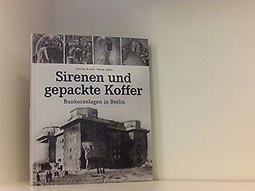 Sirenen und gepackte Koffer - Bunkeralltag in Berlin.
