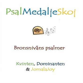 PsalMedaljeSkoj Bronsnivåns psalmer