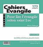 Cahiers Évangile, numéro 5 - Pour lire l'Évangile selon Saint Luc
