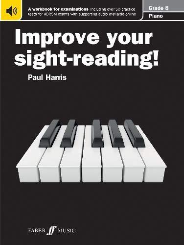 Improve your sight-reading! Piano Grade 8