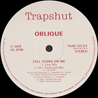 Oblique - Fall Down On Me - Trapshut