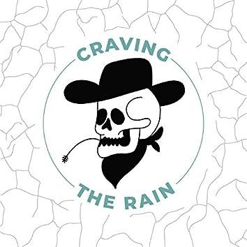 Craving the Rain