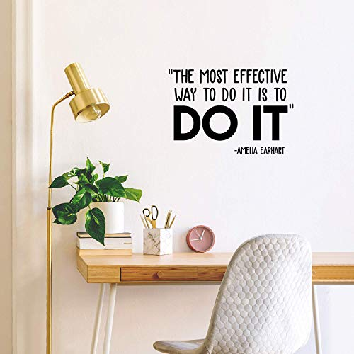 Vinyl Wall Art Decal - The Most Effective Way To Do It Is To Do It - Amelia Earhart - 17' x 25' - Inspirational Positive Life Quote Sticker For Bedroom Living Room Playroom Office School Decor (Black)