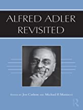 Alfred Adler Revisited (English Edition)