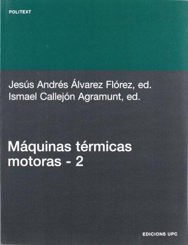 Máquinas térmicas motoras (volum II): 135 (Politext)