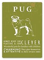 Pug Pet 金属板ブリキ看板警告サイン注意サイン表示パネル情報サイン金属安全サイン