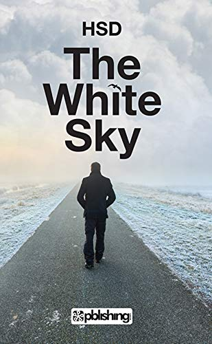 The White Sky (English Edition)