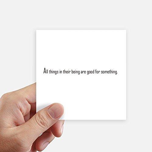Adesivo de citação All Things are Good for Something quadrado impermeável adesivo papel de parede para carro