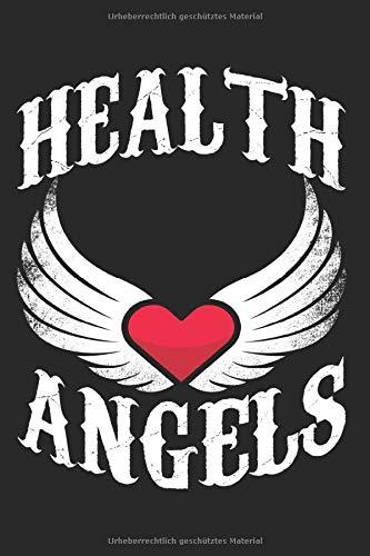 Health Angels: Notizbuch Für Arzt Krankenschwester Engel Für Gesundheit Notizen Planer Tagebuch (Liniert, 15 x 23 cm, 120 Linierte Seiten, 6