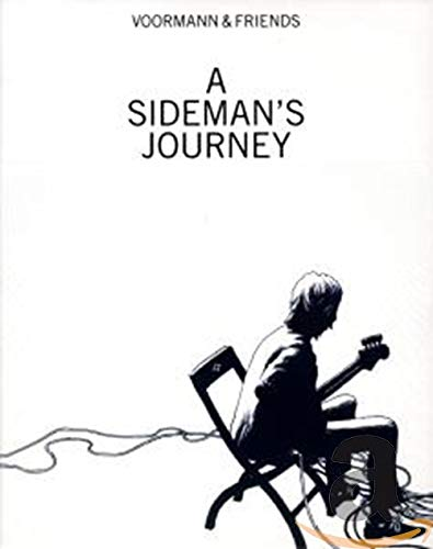 A Sideman's Journey (Ltd. Edt. inkl. Hardcover-Buch / handsigniertem Kunstdruck)