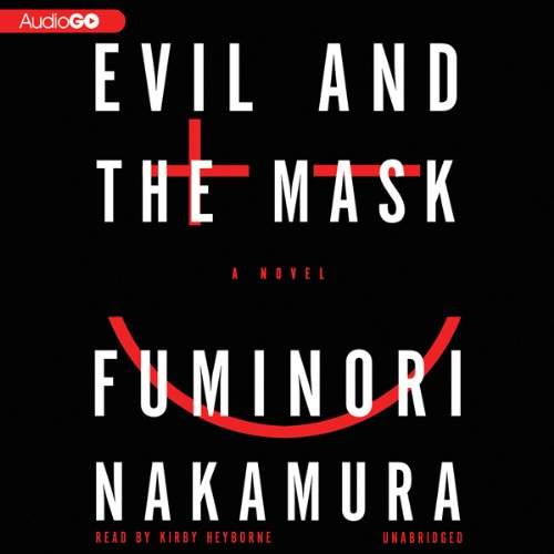 Evil and the Mask  Audiolibri