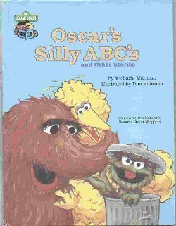 Oscar's silly ABC's and other stories - Book  of the Sesame Street Book Club