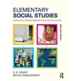 Elementary Social Studies : Constructing a Powerful Approach to Teaching and Learning(Paperback) - 2014 Edition