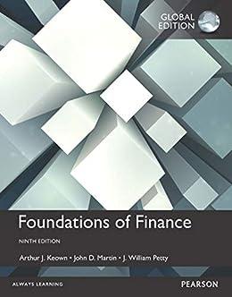 Foundations of Finance, eBook, Global Edition by [Arthur J. Keown, John D. Martin, J. William Petty]