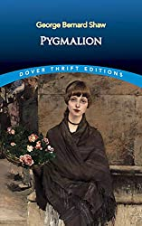 Image: Pygmalion (Dover Thrift Editions) | Paperback: 96 pages | by George Bernard Shaw (Author). Publisher: Dover Publications; FIRST EDITION edition (October 20, 1994)