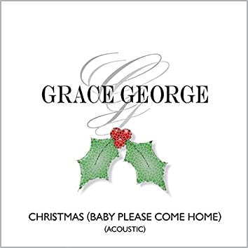 Christmas (Baby Please Come Home) (Acoustic)
