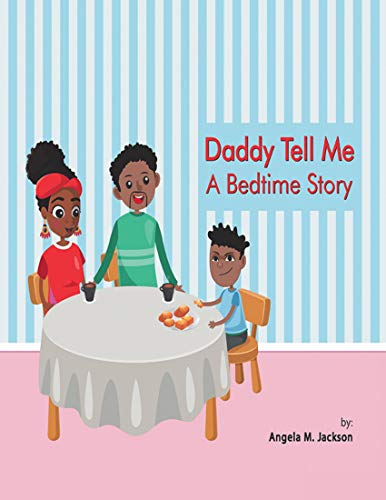 Daddy Tell Me a Bedtime Story (English Edition)