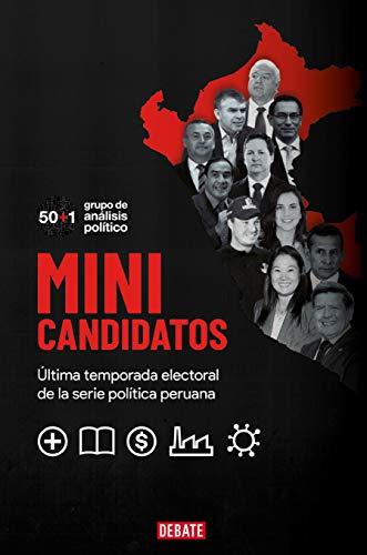 Minicandidatos: Última temporada electoral de la serie política peruana (Spanish Edition)
