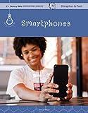 Smartphones (21st Century Skills Innovation Library: Disruptors in Tech) (English Edition)