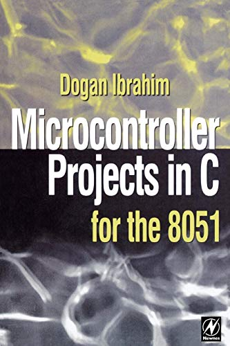 Microcontroller Projects in C for the 8051 (Newnes)