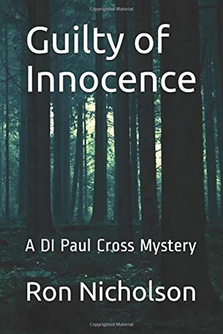 境界スケッチ独創的Guilty of Innocence: A DI Paul Cross Mystery