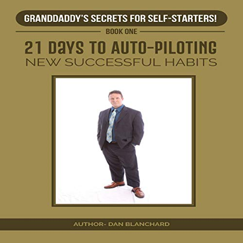 21 Days to Auto-Piloting New Successful Habits cover art