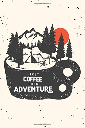FIRST COFFEE THEN ADVENTURE: Mother's day hiking gifts, Hiking gifts for mom, Hiking Journal, Hiker Notebook, Trail journals, Hiking planner, Hiking Gifts, Gifts for Hikers, Hiking journal for women