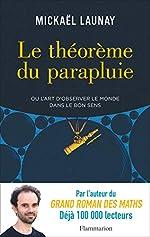 Le théorème du parapluie de Mickaël Launay