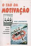 O Tao Da Motivação (Em Portuguese do Brasil)