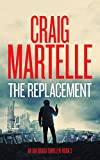 The Replacement (Ian Bragg Thriller Book 3)