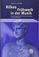 Rilkes Fruehwerk in der Musik: Rezeptionsgeschichtliche Untersuchungen zur Todesthematik