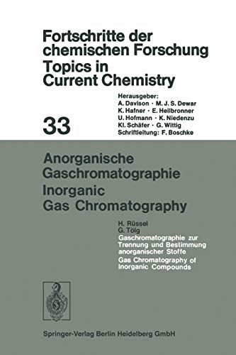 Anorganische Gaschromatographie / Inorganic Gas Chromatography (Topics in Current Chemistry (33), Band 33)