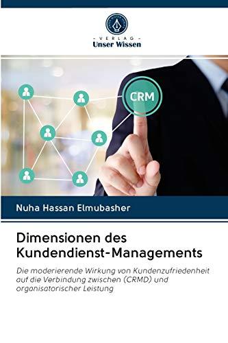 Dimensionen des Kundendienst-Managements