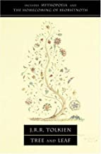 Tree And Leaf Including Mythopoeia by J.R.R. Tolkien (Feb 15 2001)