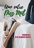 ROMÁNTICA: UNO ENTRE DIEZ MIL: CROSSBOOTS #1  (Novela romántica contemporánea)