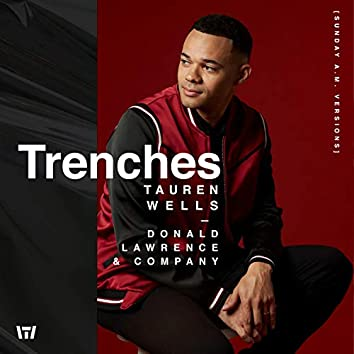 Trenches (Sunday A.M. Versions)