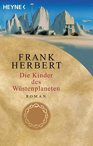 Die Kinder des Wüstenplaneten: Roman (Der Wüstenplanet, Band 3)