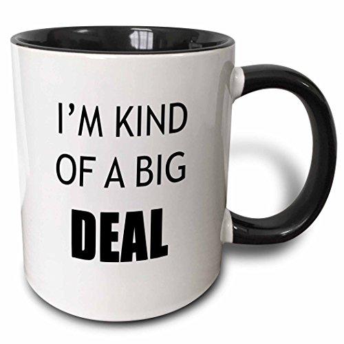3dRose Im Kind Of A Big Deal Mug, 11 oz, Black